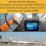 Airline Service Review: SriLankan Airlines UL564/12 NOV 2014