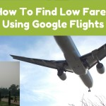How To Find Low Fares Using Google Flights Search
