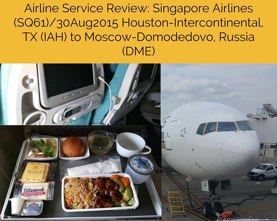 Airline Service Review Singapore Airlines Sq61 Houston