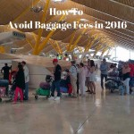 How To Avoid Baggage Fees in 2016
