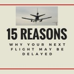 15 Reasons Why Your Flight May Be Delayed