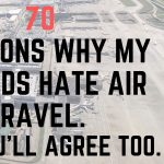 70 Reasons Why My Friends Hate Air Travel. And You'll Agree Too
